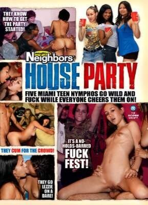Naughty Neighbors House Party