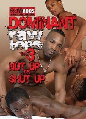 Dominant Raw Tops 3