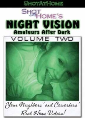 Night Vision Amateurs After Dark 2