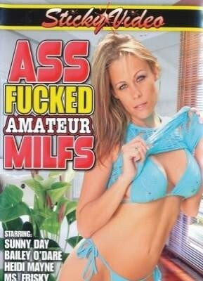 Ass Fucked Amateur MILFS