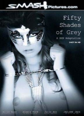 Fifty Shades of Grey  A XXX Adaption