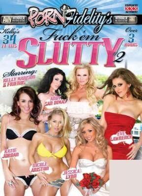 Fuck 'Em Slutty 2