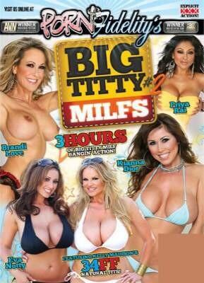Porn Fidelity's Big Titty MILFs 2