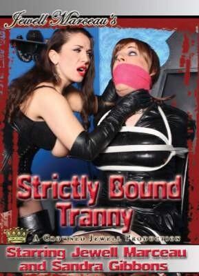 Strictly Bound Tranny