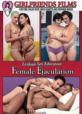 Lesbian Sex Education Female Ejaculation