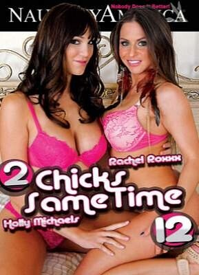 2 Chicks Same Time 12