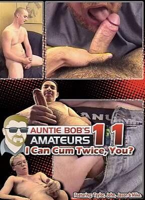 Auntie Bob Amateurs 11  I Can Cum Twice  You