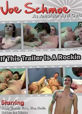 If This Trailer Is A Rockin