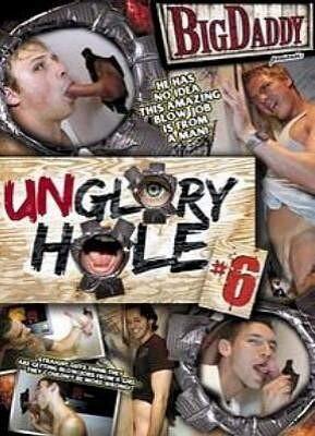Unglory Hole 6