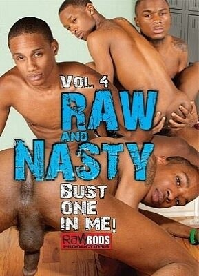 Raw And Nasty 4 Bust One In Me