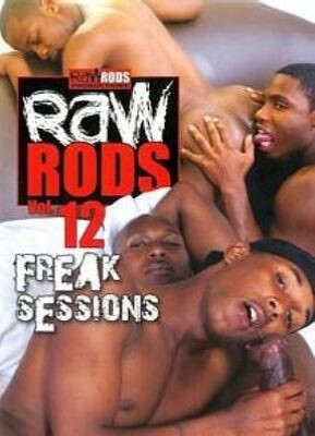 Raw Rods 12  Freak Sessions