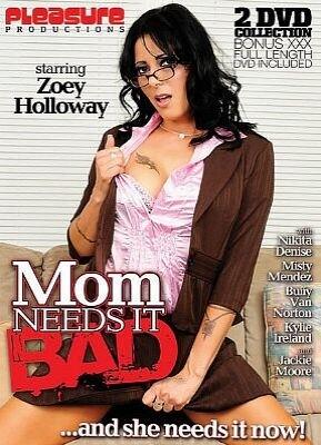 Mom Needs It Bad
