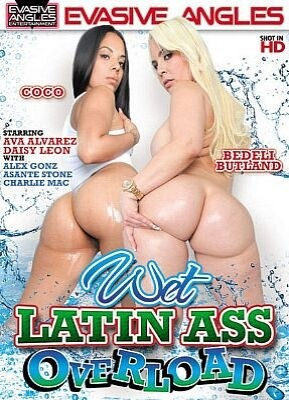 Wet Latin Ass Overload