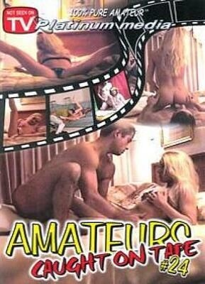 Amateurs Caught On Tape 24
