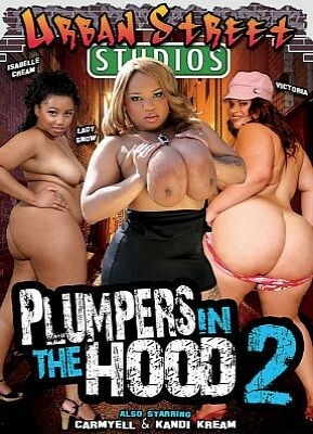 Plumpers In The Hood 2