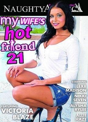 My Wifes Hot Friend 21
