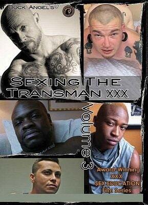 Sexing the Transman XXX 3