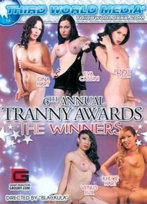 6th Annual Tranny Awards The Winners