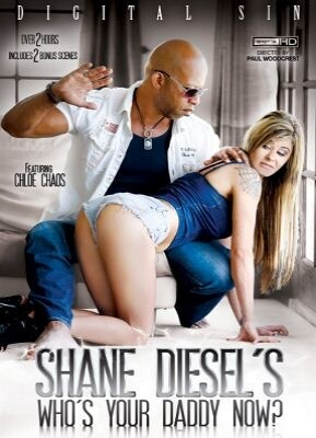 Shane Diesel Who's Your Daddy Now