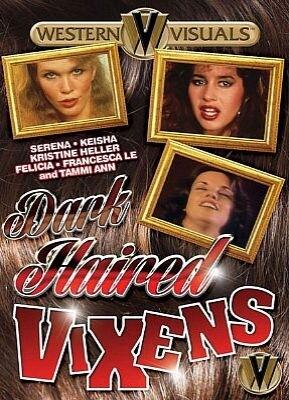 Dark Haired Vixens