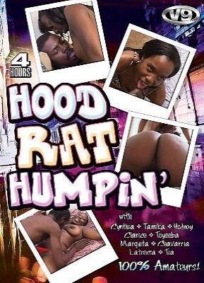 Hood Rat Humpin 4 hr