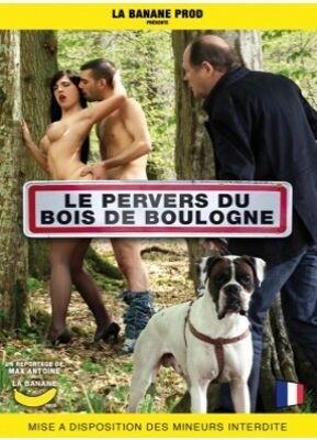 Le Pervers Du Bois De Boulonge
