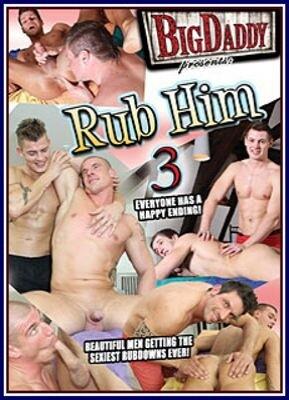 Rub Him 3
