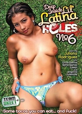 Deep Inside Lil' Latina Holes 6