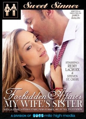 Forbidden Affairs My Wife's Sister