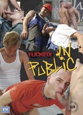 Fucked! In Public