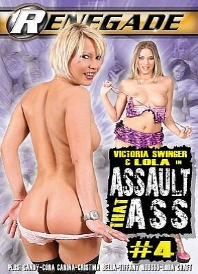 Assault That Ass 4