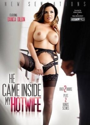 He Came Inside My Hotwife