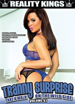 Tranny Surprise Vol. 47