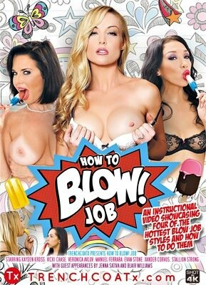 How to Blow! Job