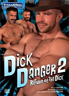 Dick Danger 2: Return of the Dick