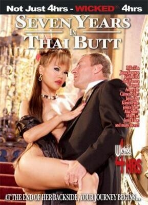 Seven Years In Thai Butt