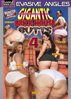Gigantic Brick-House Butts 4
