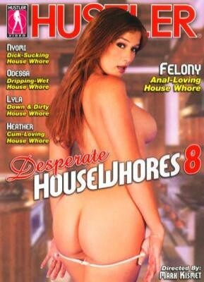 Desperate House Whores 8