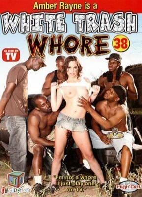 White Trash Whore 38