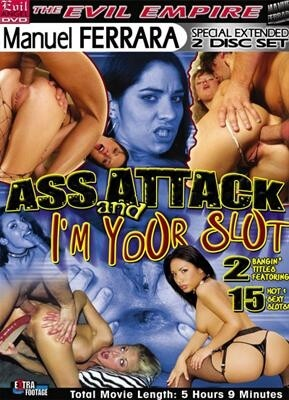 Ass Attack & I'm Your Slut
