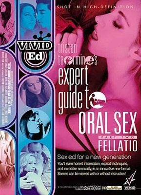 Tristan Taormino's Expert Guide to Oral Sex: Fellatio