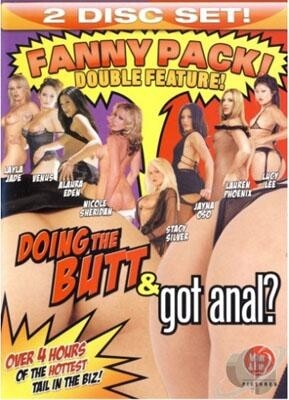 Doing the Butt & Got Anal?