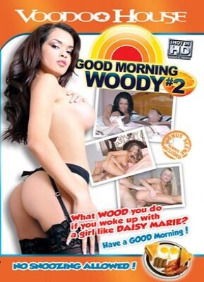 Good Morning Woody 2