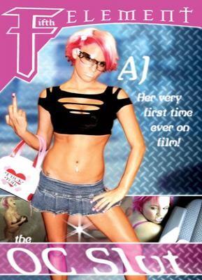 AJ The O.C. Slut