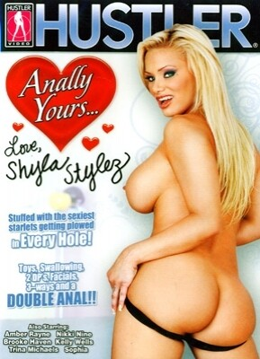 Anally Yours...Shyla Stylez
