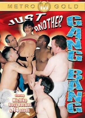 Just Another Gang Bang
