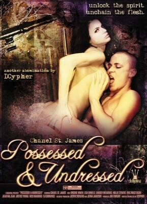 Possessed And Undressed