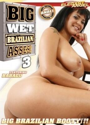 Big Wet Brazilian Asses 3