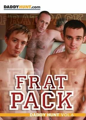 Frat Pack - Daddy hunt 6