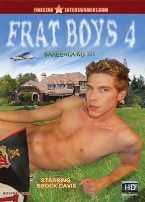 Frat Boys 4 - Barebacking 101